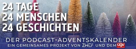 Podcast-Adventkalender des Österreichischen Gewerbevereins und Zweihochzwei